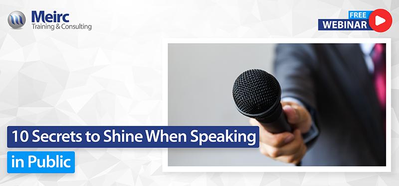 10 secrets to shine when speaking in public
