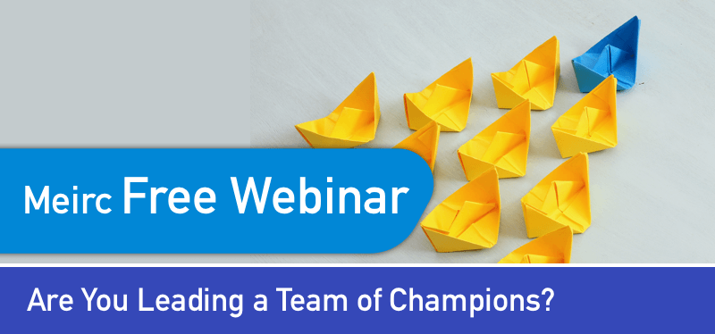 Are you leading a team of champions?