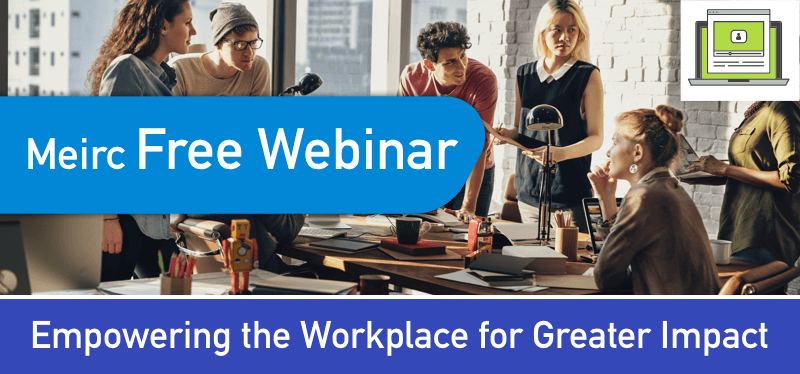 Empowering the Workplace for Greater Impact