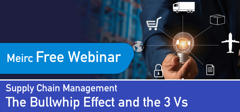 Supply Chain Management: The Bullwhip Effect and the 3 Vs