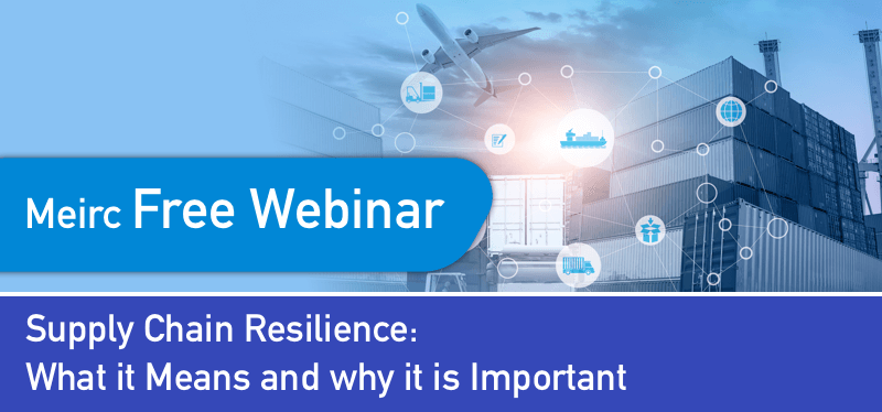 Supply Chain Resilience: What it Means and why it is Important